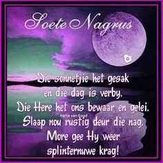 Good Night Wishes, Good Morning Good Night, Good Night Quotes, Evening Greetings, Afrikaanse Quotes, Christian Verses, Goeie Nag, Morning Blessings, Special Quotes