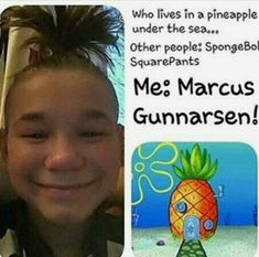 Yea,he have pineapple in his hat hahaha(just kidding) Pineapple Under The Sea, Dream Boyfriend, Some Jokes, Love U Forever, Spongebob Squarepants, Just Kidding, My Crush, Laugh Out Loud, Other People