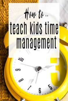 Top tips on how to teach kids time management skills, getting children to tell the time and organise their time will really help their productivity and responsibility and is key to positive parenting Late For School, Kid Essentials, How To Teach Kids, Time Management Skills, Teaching Time, Simple Words, Healthy Kids, Life Skills, Parenting Advice
