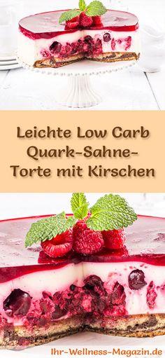 Rezept für eine leichte Low Carb Quark-Sahne-Torte mit Kirschen: Die kalorienreduzierte Quark-Sahne-Torte wird ohne Zucker und Getreidemehl gebacken. Sie ist kohlenhydratarm, enthält viel Eiweiß ...