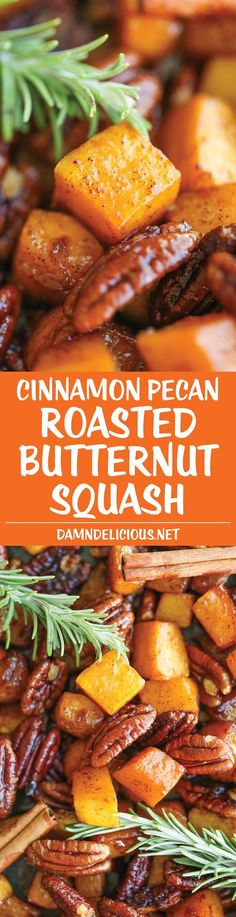 Cinnamon Pecan Roasted Butternut Squash - Easy, simple and sweet