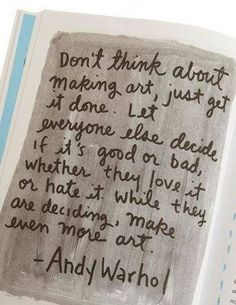 In the words of Andy Warhol The Words, Cool Words, Great Quotes, Me Quotes, Inspirational Quotes, Famous Quotes, Daily Quotes, Book Quotes, Motivational Quotes
