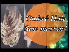 Como fazer Ombré Hair sem marcas - por Cris Kulkkamp - YouTube