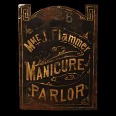 Antique Trade Sign / Madame Flammer's Manicure Parlor