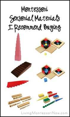 Sensorial materials I recommend homeschoolers buy (includes link to lots of resources and discussions of where to buy Montessori materials plus link to lots of DIY Montessori materials)