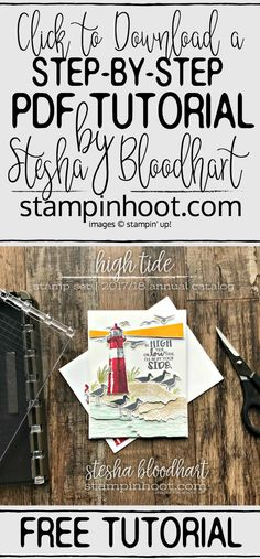 FREE Pdf Tutorial on how to create this card using the High Tide Stamp Set by Stampin' Up! Card created by Stesha Bloodhart, Stampin' Hoot! #steshabloodhart #stampinhoot