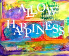 Allow Happiness ♥