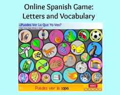 Online Spanish Game: Letters and Vocabulary - Spanish Playground  http://spanishplayground.net/online-spanish-game-letters-vocabulary/