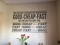 We offer 3 kinds of services: Good - Cheap - Fast But you can pick only two. Good & Cheap won't be Fast. Fast & Good won't be Cheap. Cheap & Fast won't be Good. Fast Good, Good And Cheap, Graphic Design Humor, Funny Design, Creative Inspiration, Design Inspiration, Co Working, Le Web, Business Quotes
