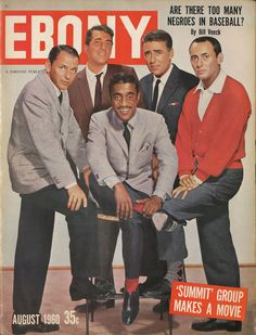 Ebony magazine, August 1960 — The Rat Pack: Frank Sinatra, Dean Martin, Sammy Davis Jr., Peter Lawford Joey Bishop