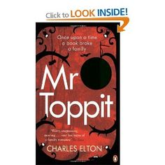 Mr Toppit, Charles Elton. June 2013