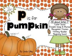P is for Pumpkin - Pumpkin Themed  Bundle with Printable A