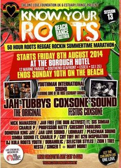 One Love Know Your Roots Southend Reggae Marathon! For more info about event, please visit:  http://www.lovesouthend.co.uk/event/know-your-roots-reggae-marathon