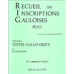 Recueil des inscriptions gauloises - M . Empire Romain, Celtic, Europe, Language, Livres, Reading