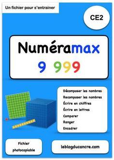 Numéramax 9 999, un fichier pour travailler la numération jusqu'à 9 999 au CE2.