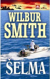 Šelma -  Wilbur Smith #alpress #wilbursmith #bestseller #knihy #román