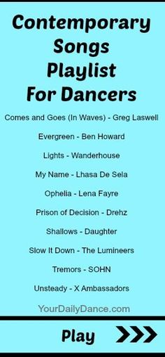 Contemporary Playlist for dancers....