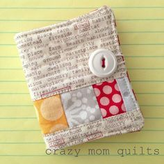 crazy mom quilts: 101 scrap projects