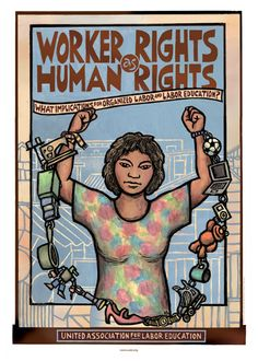 Worker Rights as Human Rights   Dec 10 is Human Rights Day