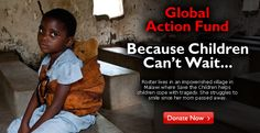 Hunger. Illness. Violence. Despair. Those are facts of life for children in the world's forgotten places. With your generous gift to the Global Action Fund, you help us carry out our worldwide mission to create lasting change in the lives of children in need. Some need food, medicine or books. Others need safety in the midst of conflict or the aftermath of disaster.  That's why the Global Action Fund is the key to helping children survive and thrive. It provides the funds nee