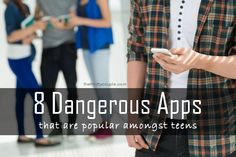 8 Scary Apps Popular Amongst Teens