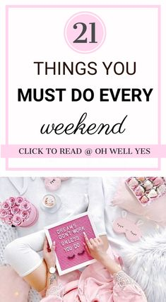 How to be productive on weekends, how to plan your entire week on Sundays, 21 things you can do on Sundays, How to plan your coming week on weekends, 21 Important Things you need to do on weekends