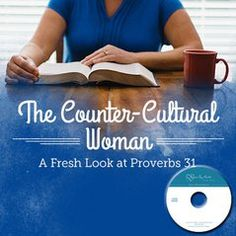 The Counter-cultural Woman: A Fresh Look at Proverbs 31 (CDs)