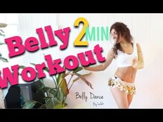 2 Min - The Best Belly Dance Workout