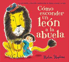 LA MAGIA DE LOS LIBROS: COMO ESCONDER UN LEÓN / COMO ESCONDER UN LEÓN A LA...