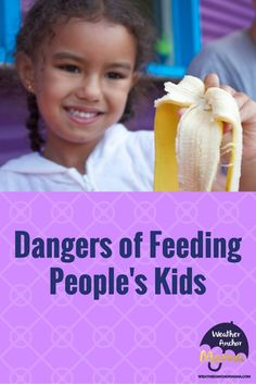 Dangers of Feeding People Parenting Articles, Children, Kids, People, Young Children, Young Children, Boys, Boys, Child