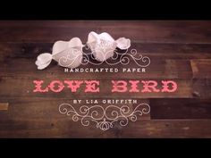 Make a Paper Love Bird (or two)