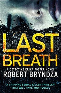 Last Breath  (Det. Erika Foster, Bk 4) by Robert Bryndza