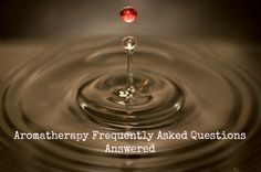 Aromatherapy FAQ