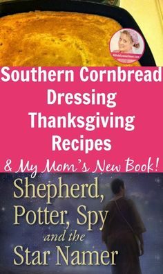 Southern Cornbread Dressing Thanksgiving Recipes and My Mom's New Book! Thanksgiving Recipes, Holiday Recipes, A Slob Comes Clean, Printable Menu, Cornbread Dressing, My Cookbook, Recipe For Mom, What To Cook, Menu Planning