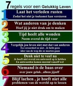 Roadmap for a happy life :) 7 Rules Of Life, Carnal, Motivational Quotes, Inspirational Quotes, Time Heals, Minding Your Own Business, Dont Compare, Dutch Quotes, Make Peace