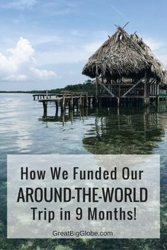 Want to quit your job and travel around-the-world? That's just what we did!  Learn how we saved up and funded our two year around-the-world trip!