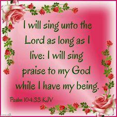 Psalm 104:33 KJV