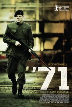 '71 film review starring Jack O'Connell   Excellent. Even better when you considered it's from a debut director!