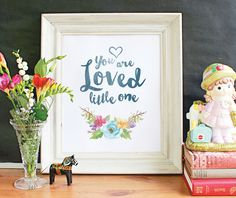"""Printable Nursery Wall Art, beautifully illustrated with the quote """"You Are Loved Little One"""" Buy it now for $6.00 https://www.etsy.com/au/listing/224273611"""