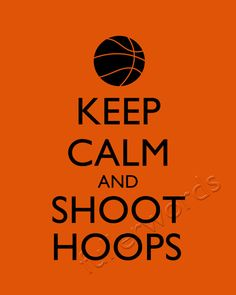 Keep Calm and Shoot Hoops basketball digital by fullerwords, $5.00