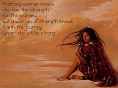 Native American Quotes About Strength - Bing images American Indian Quotes, Native American Wisdom, Native American Beauty, American Spirit, Native American History, Native American Indians, Native Quotes, Strength Of A Woman, Lessons Learned In Life