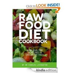 LIVER CLEANSING DIET - Raw Food Diet Cookbook: Guide Plus Tons Of Recipes To Lose Weight Fast! Are you tired of feeling low on energy throughout the day? Have you been trying to lose weight for weeks, but yet that scale just won't budge? http://liverdouche.com