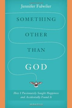 Something Other Than God: How I Passionately Sought Happiness and Accidentally Found It by Jennifer Fulwiler http://www.amazon.com/dp/1586178822/ref=cm_sw_r_pi_dp_Qfffwb1RKWAET