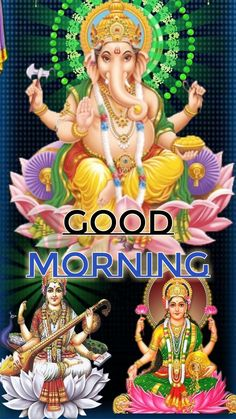 Good Morning Clips, Good Morning Messages, Good Morning Beautiful Flowers, Shri Ganesh, God, Quotes, Movies, Movie Posters, Good Morning Wishes
