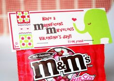 M&Ms = Have a Marvelous and Magnificent Day!