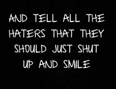 Shut Up And Smile by Bowling For Soup. Their songs have so much meaning, with a fun and upbeat rhythm.