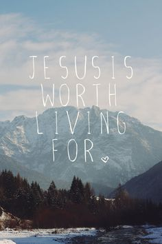 When everything is boiled down, Jesus is truly my only reason to live. After all, He is the creator, savior, and sustainer of my life anyway.