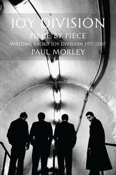 """Read """"Joy Division Piece by Piece"""" by Paul Morley available from Rakuten Kobo. Joy Division: Piece by Piece is the definitive collection of writings on the legendary cult band. In addition to collect. Division Games, Joy Division, How Soon Is Now, Ian Curtis, Matt Healy, Tyler Blackburn, Joseph Morgan, Post Punk, Playing Guitar"""