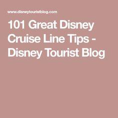 101 Great Disney Cruise Line Tips - Disney Tourist Blog