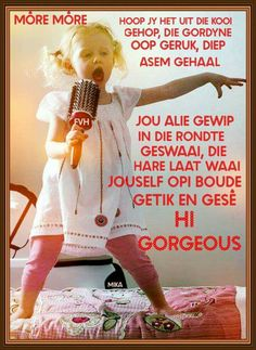 Discover recipes, home ideas, style inspiration and other ideas to try. Good Morning Good Night, Good Morning Wishes, Good Morning Quotes, Greetings For The Day, Evening Greetings, Lekker Dag, Hi Gorgeous, Afrikaanse Quotes, Goeie More